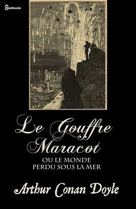 Le Gouffre Maracot (ou Le Monde perdu sous la mer)