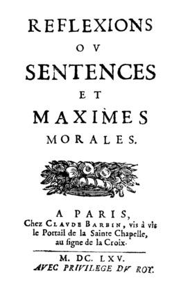 Maximes et Réflexions diverses | François de La Rochefoucauld