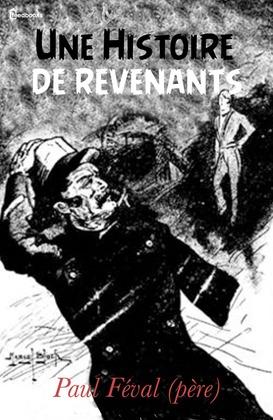 Une Histoire de revenants | Paul Féval (père)