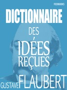 Dictionnaire des idées reçues