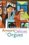 Amours Dlices et Orgues