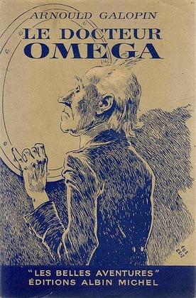 Le Docteur Omega (Aventures fantastiques de trois Français dans la Planète Mars) | Arnould Galopin