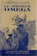 Le Docteur Omega (Aventures fantastiques de trois Français dans la Planète Mars)