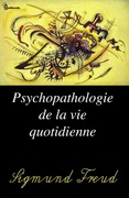 Psychopathologie de la vie quotidienne