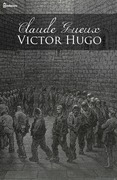 the case of claude gueux in victor hugos short story