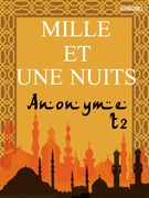 Les Mille et une nuits - Tome deuxime