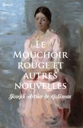 Le Mouchoir rouge et autres nouvelles