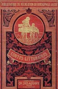 Contes littéraires du bibliophile Jacob à ses petits-enfants