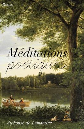 Méditations poétiques | Alphonse (de) Lamartine