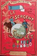 Le Sergent Simplet à travers les colonies françaises