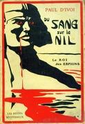 L'Espion X. 323 - Volume III - Du sang sur le Nil