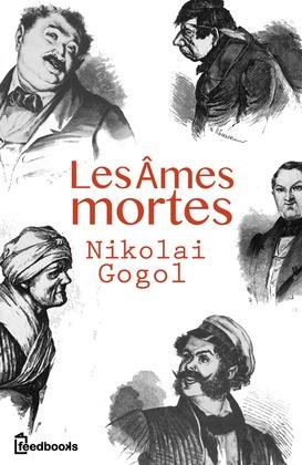 Les âmes mortes | Nikolai Gogol
