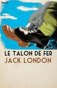 Le talon de fer | Jack London