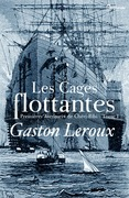 Les Cages flottantes - Premires Aventures de Chri-Bibi - Tome I