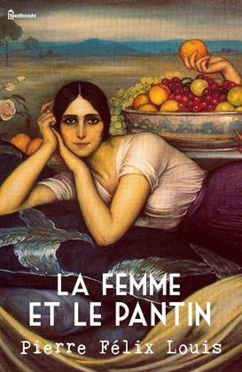 La femme et le pantin | Pierre Félix Louis