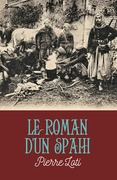Le Roman d'un spahi