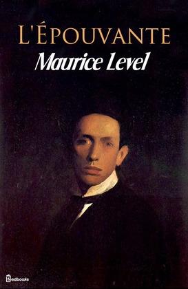L'Épouvante | Maurice  Level