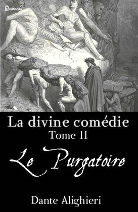 La divine comédie - Tome 2 - Le Purgatoire