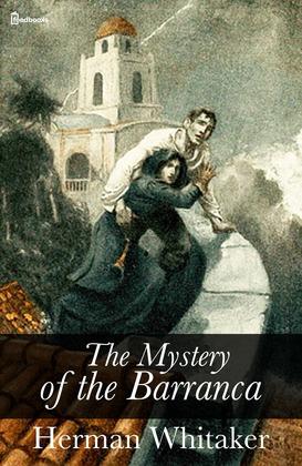 The Mystery of the Barranca