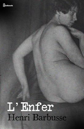 L'Enfer | Henri Barbusse