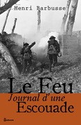 Le Feu- Journal d'une Escouade