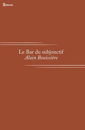 Le Bar du subjonctif