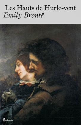 Les Hauts de Hurle-vent | Emily Brontë