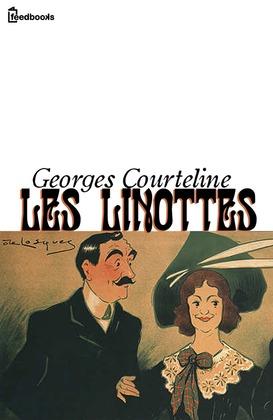 Les Linottes | Georges Courteline