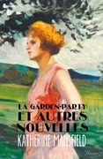 La Garden-party et autres nouvelles