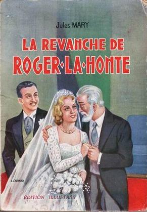 La Revanche de Roger-La-Honte - T2