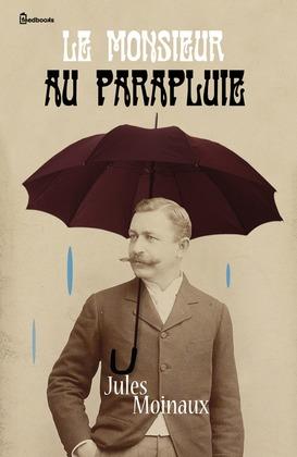 Le Monsieur au parapluie