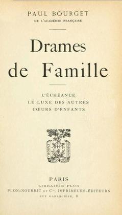 Drames de Famille | Paul Bourget