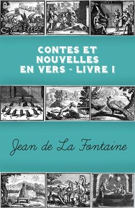 Contes et Nouvelles en vers - Livre I