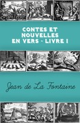 Contes et Nouvelles en vers - Livre I