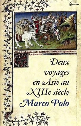 Deux voyages en Asie au XIIIe siècle