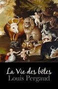 La Vie des bêtes