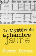 Le Mystre de la chambre jaune