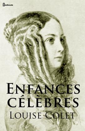Enfances célèbres | Louise Colet