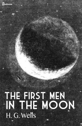 The First Men in the Moon