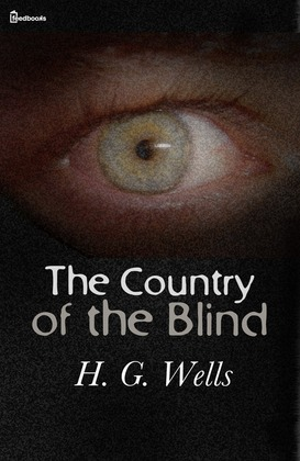 The Country of the Blind