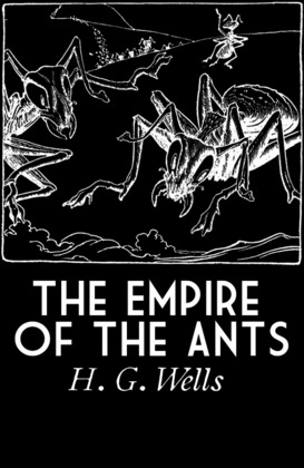 The Empire of the Ants
