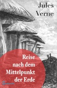 Reise nach dem Mittelpunkt der Erde