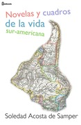 Novelas y cuadros de la vida sur-americana