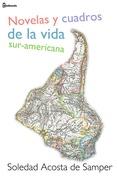 Novelas y cuadros de la vida sur-americana