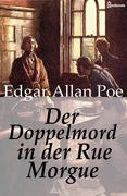 Der Doppelmord in der Rue Morgue
