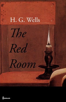 the red room   h g wells feedbooks