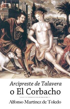 Arcipreste de Talavera o El Corbacho