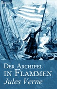 Der Archipel in Flammen
