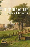 Charles Dickens - The Battle of Life