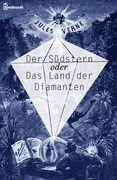 Der Sdstern oder Das Land der Diamanten